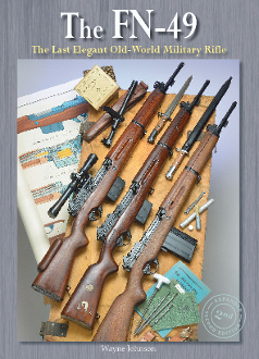 FN-49, Last Elegant Old - World Military Rifle - Second Edition